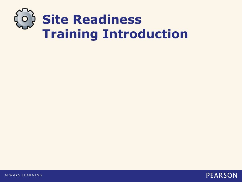 Site Readiness Training Introduction