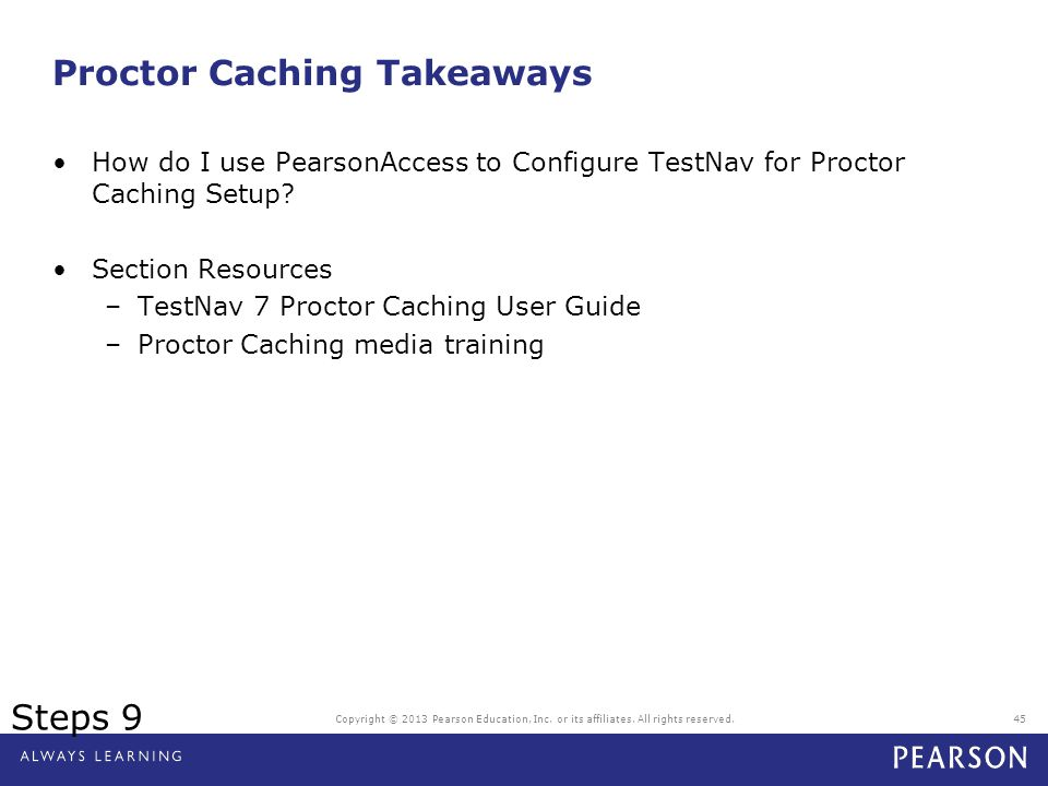 Proctor Caching Takeaways