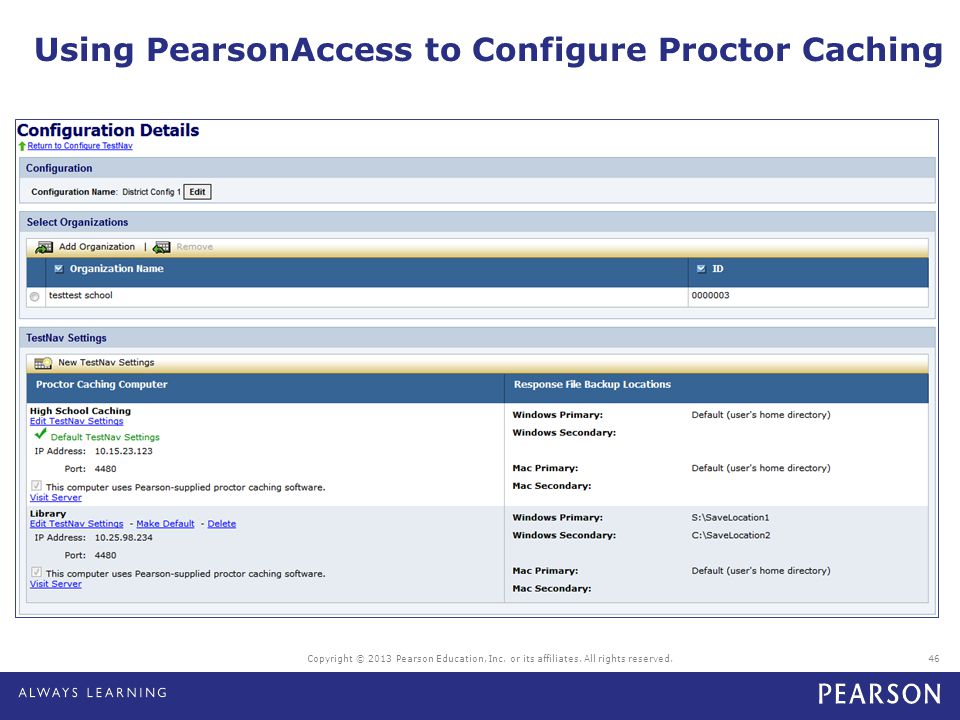 Using PearsonAccess to Configure Proctor Caching