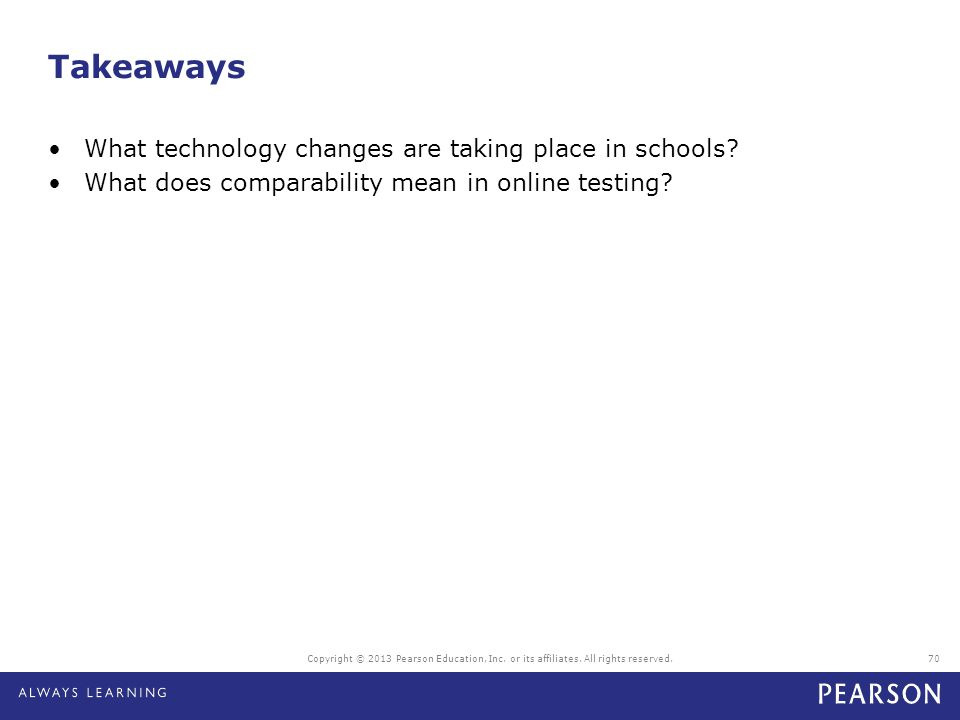 Takeaways What technology changes are taking place in schools