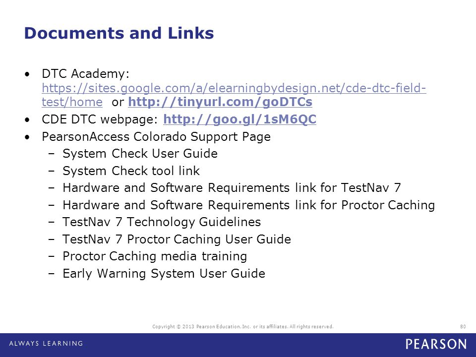 Documents and Links DTC Academy: https://sites.google.com/a/elearningbydesign.net/cde-dtc-field-test/home or http://tinyurl.com/goDTCs.