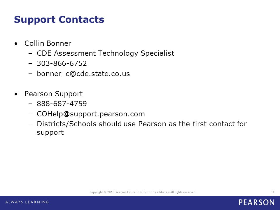 Support Contacts Collin Bonner CDE Assessment Technology Specialist