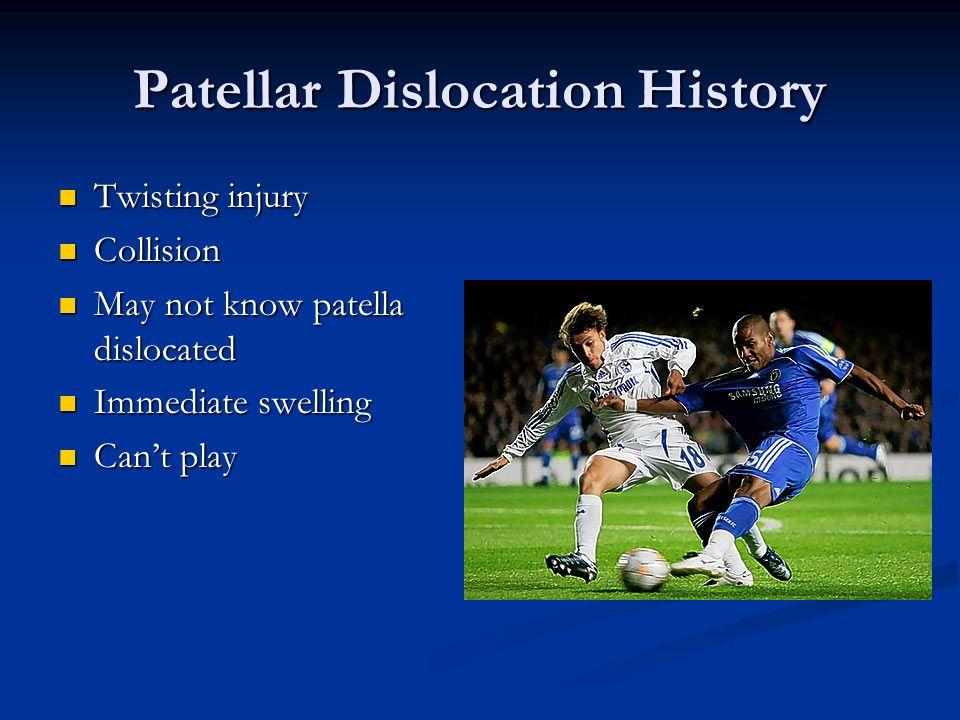 Patellar Dislocation History
