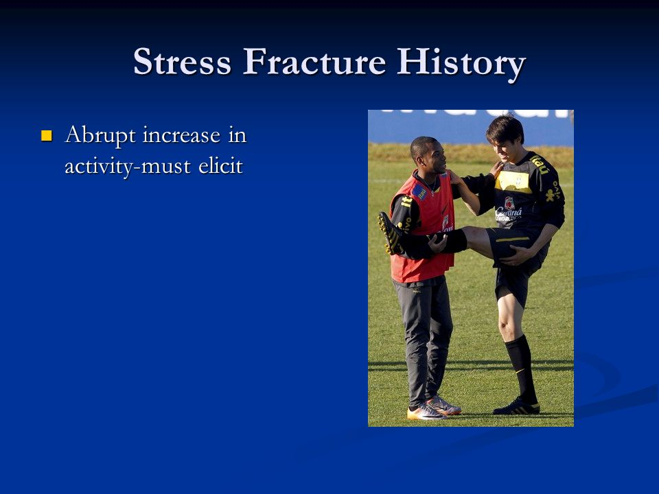 Stress Fracture History