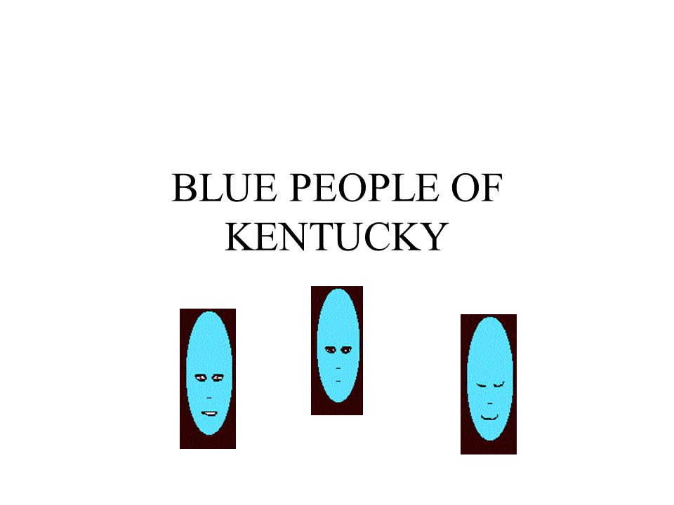 BLUE PEOPLE OF KENTUCKY