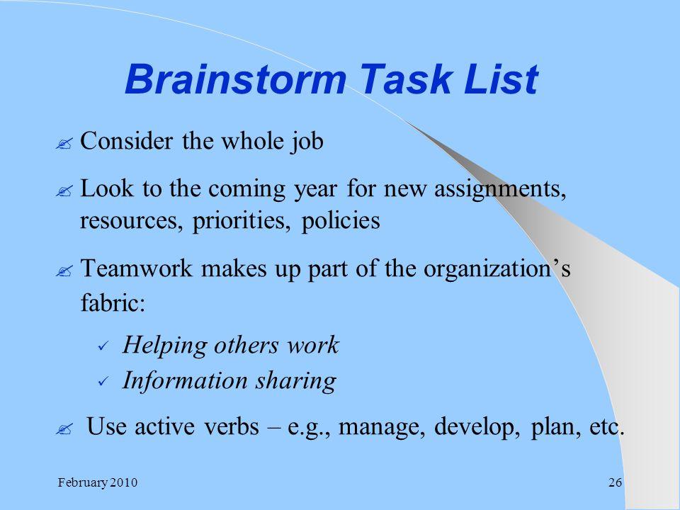 Brainstorm Task List Consider the whole job