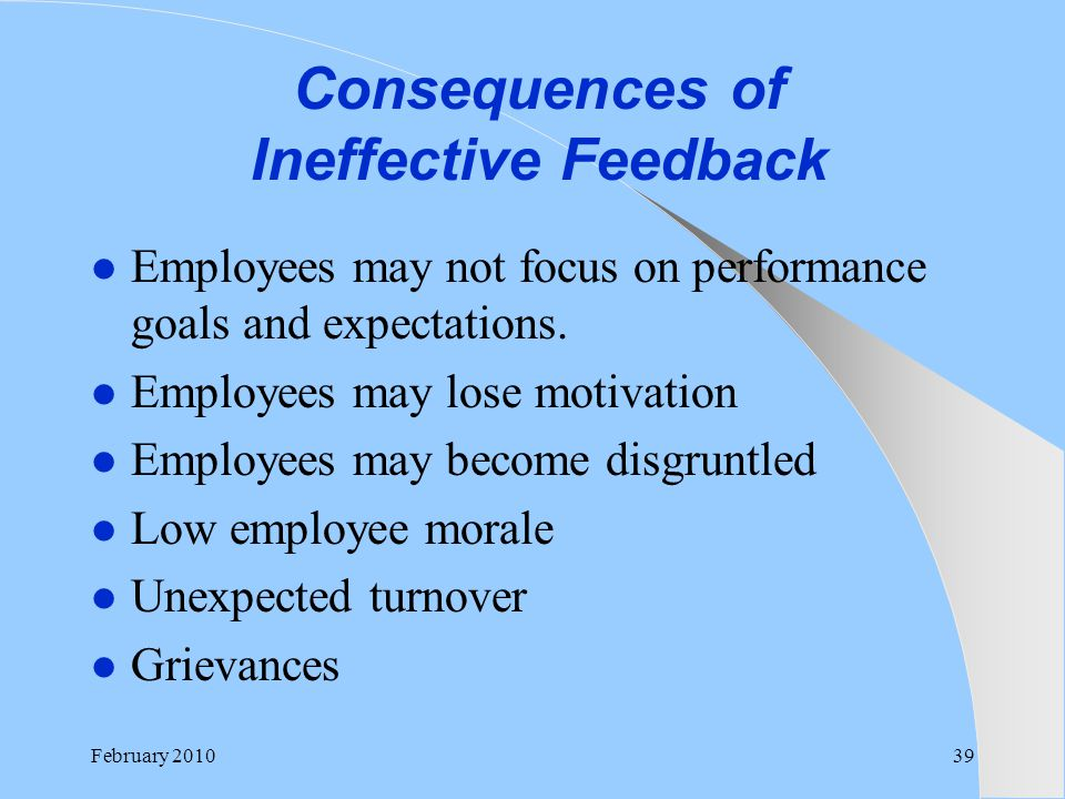 Consequences of Ineffective Feedback