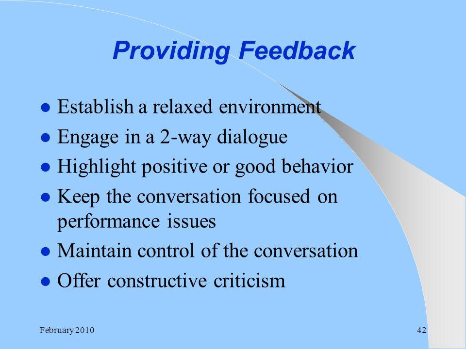 Providing Feedback Establish a relaxed environment