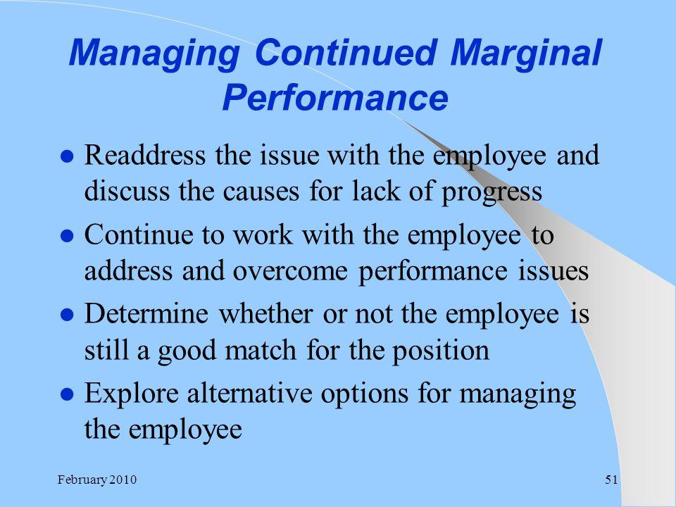 Managing Continued Marginal Performance
