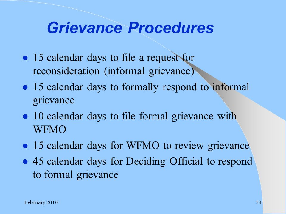 Grievance Procedures 15 calendar days to file a request for reconsideration (informal grievance)