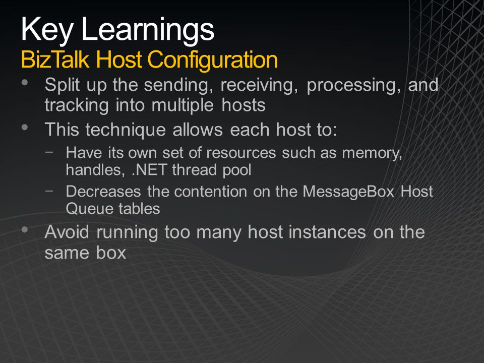Key Learnings BizTalk Host Configuration