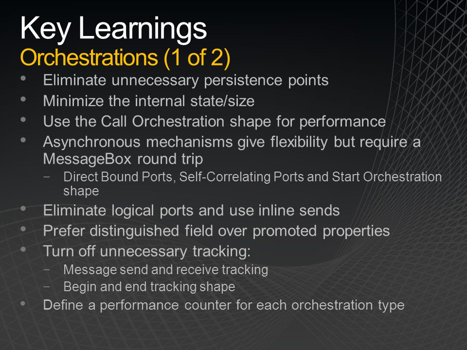 Key Learnings Orchestrations (1 of 2)