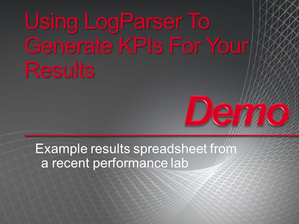Using LogParser To Generate KPIs For Your Results
