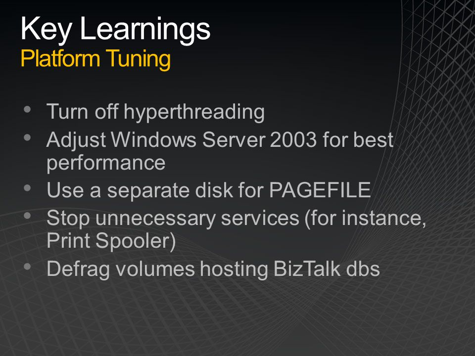 Key Learnings Platform Tuning