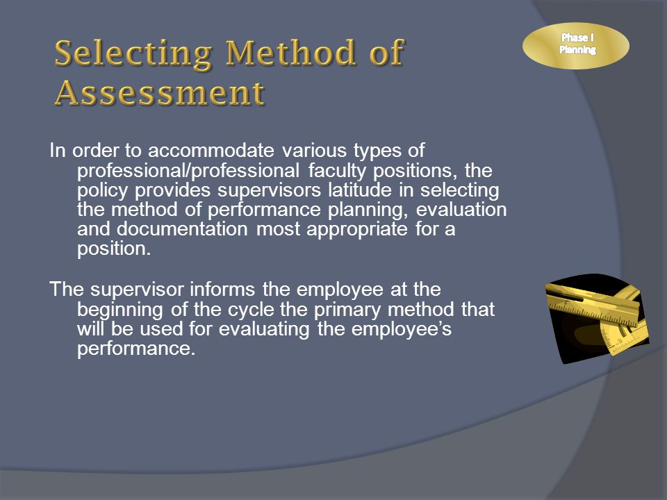 Selecting Method of Assessment