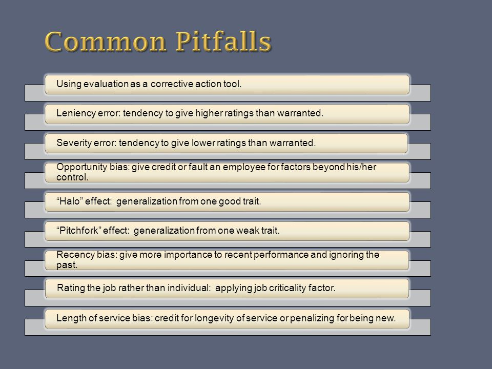 Common Pitfalls Using evaluation as a corrective action tool.