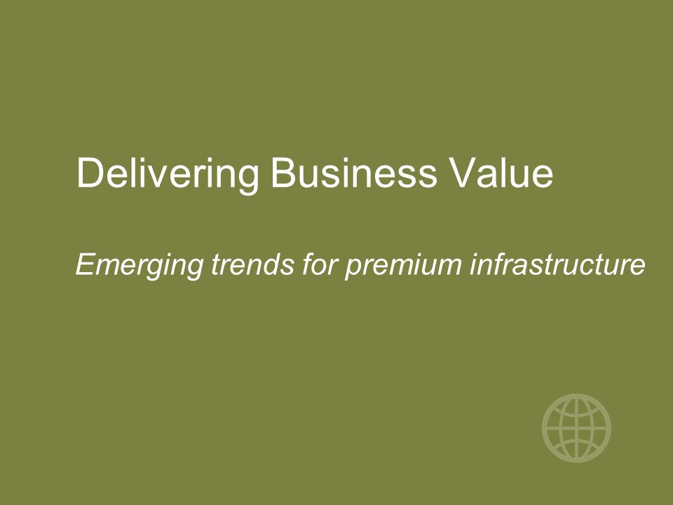 Delivering Business Value