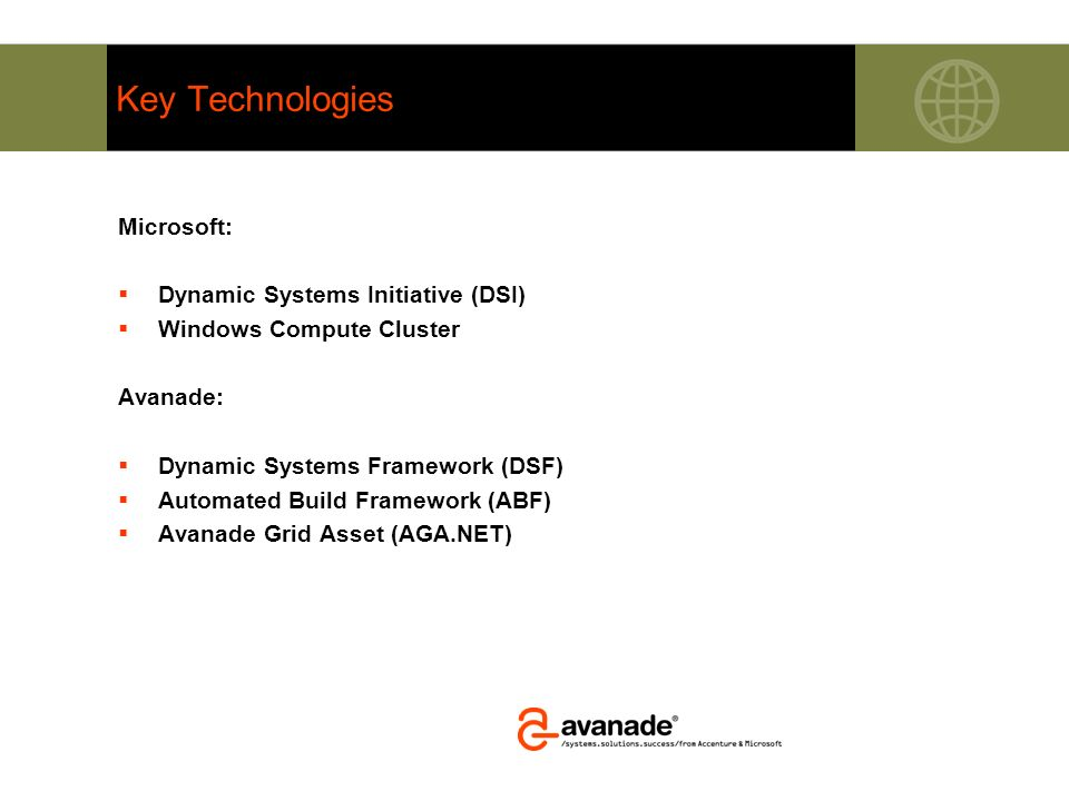Key Technologies Microsoft: Dynamic Systems Initiative (DSI)