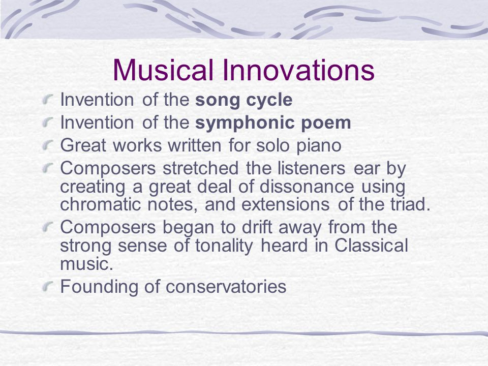 Musical Innovations Invention of the song cycle