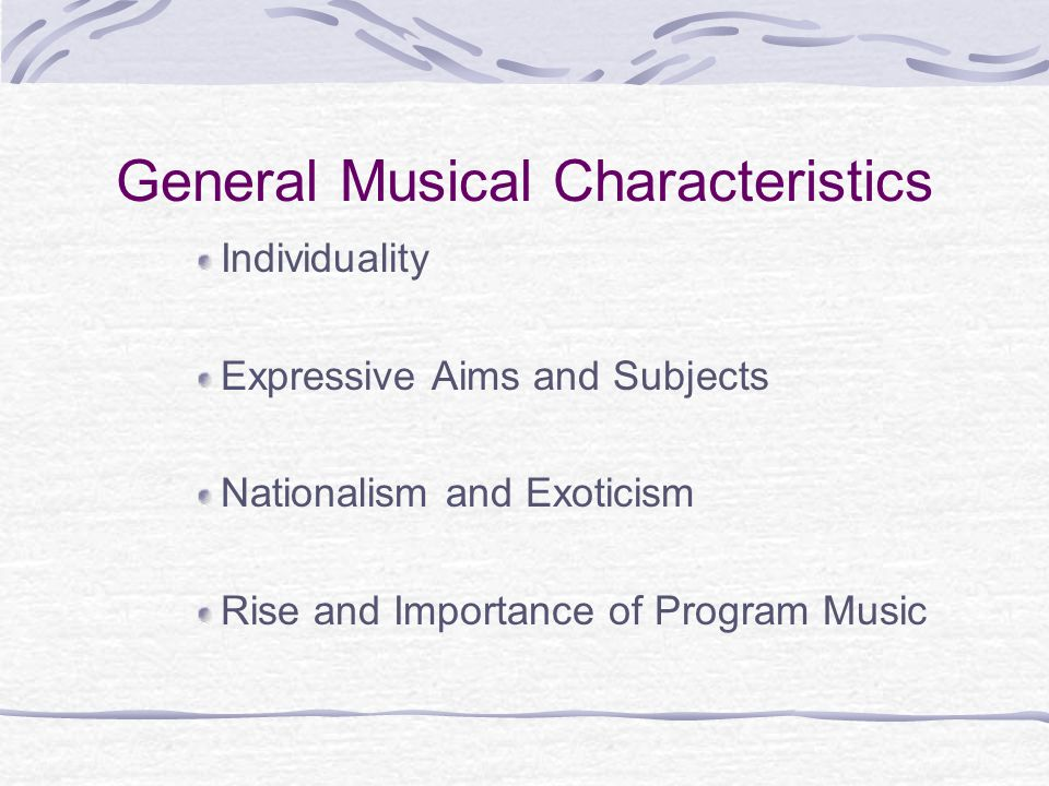 General Musical Characteristics