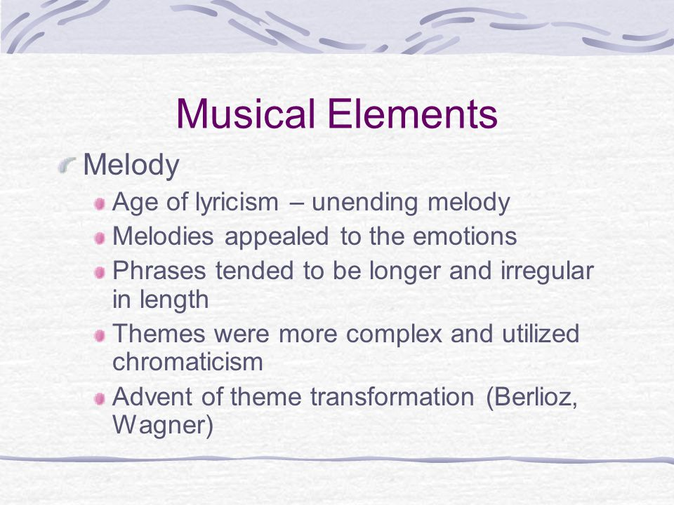 Musical Elements Melody Age of lyricism – unending melody