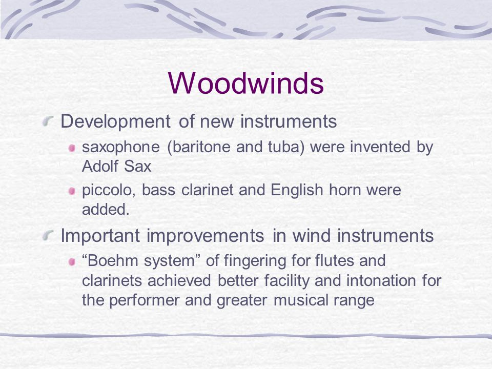 Woodwinds Development of new instruments