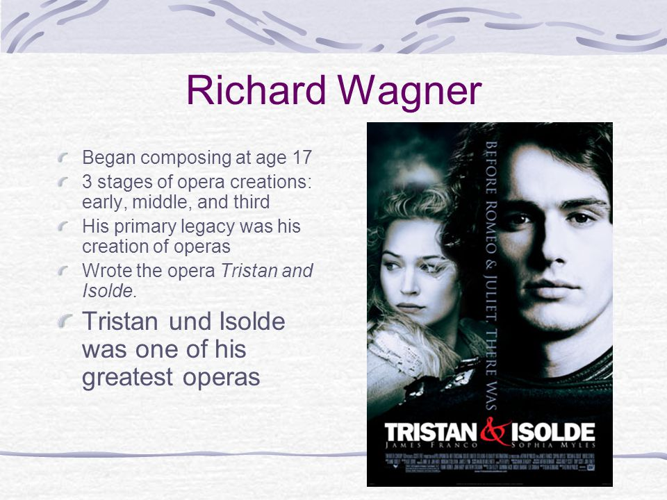 Richard Wagner Tristan und Isolde was one of his greatest operas