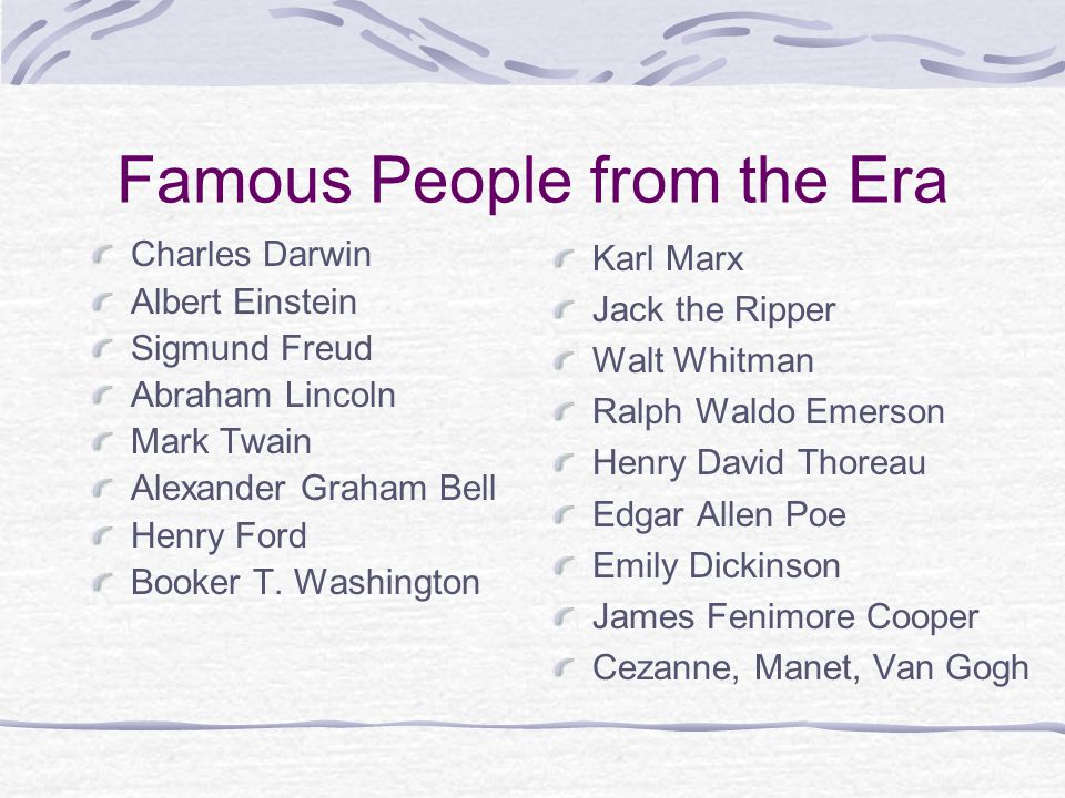 Famous People from the Era