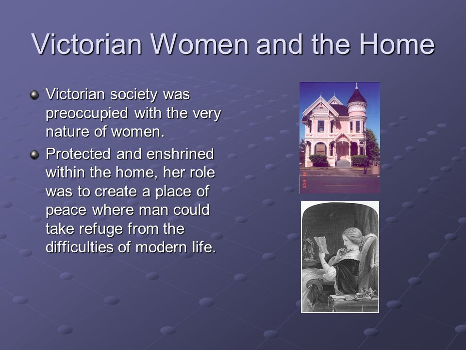 Victorian Women and the Home