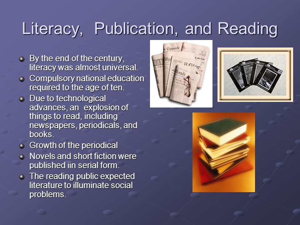 Literacy, Publication, and Reading