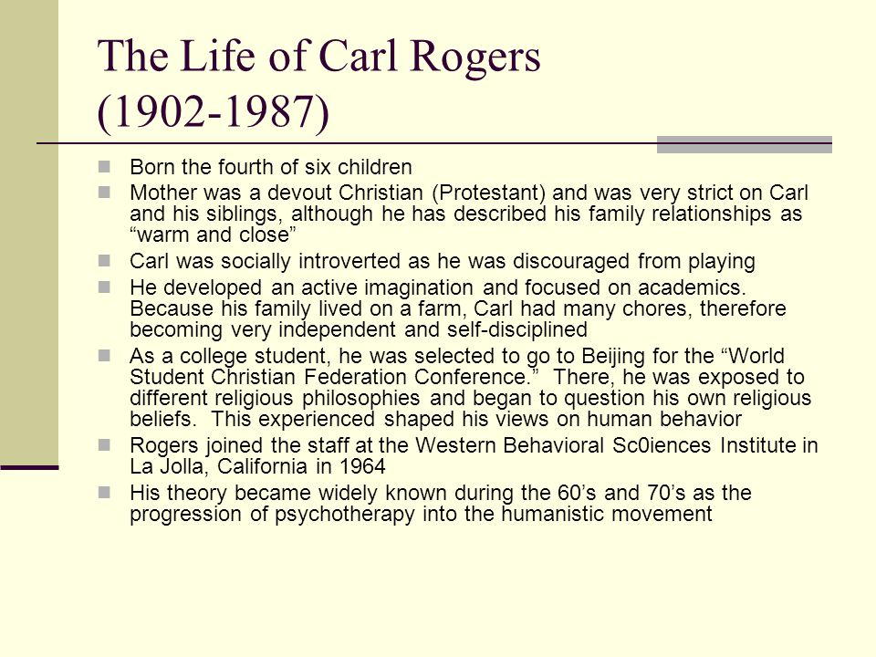 The Life of Carl Rogers (1902-1987)
