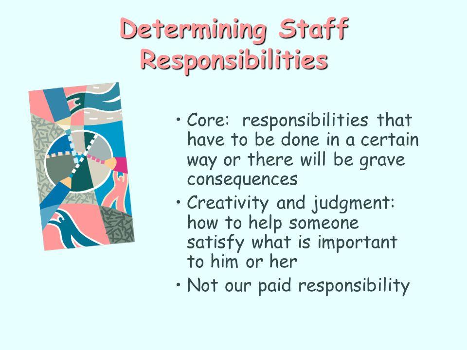 Determining Staff Responsibilities