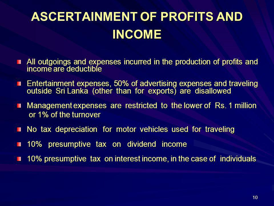 ASCERTAINMENT OF PROFITS AND INCOME