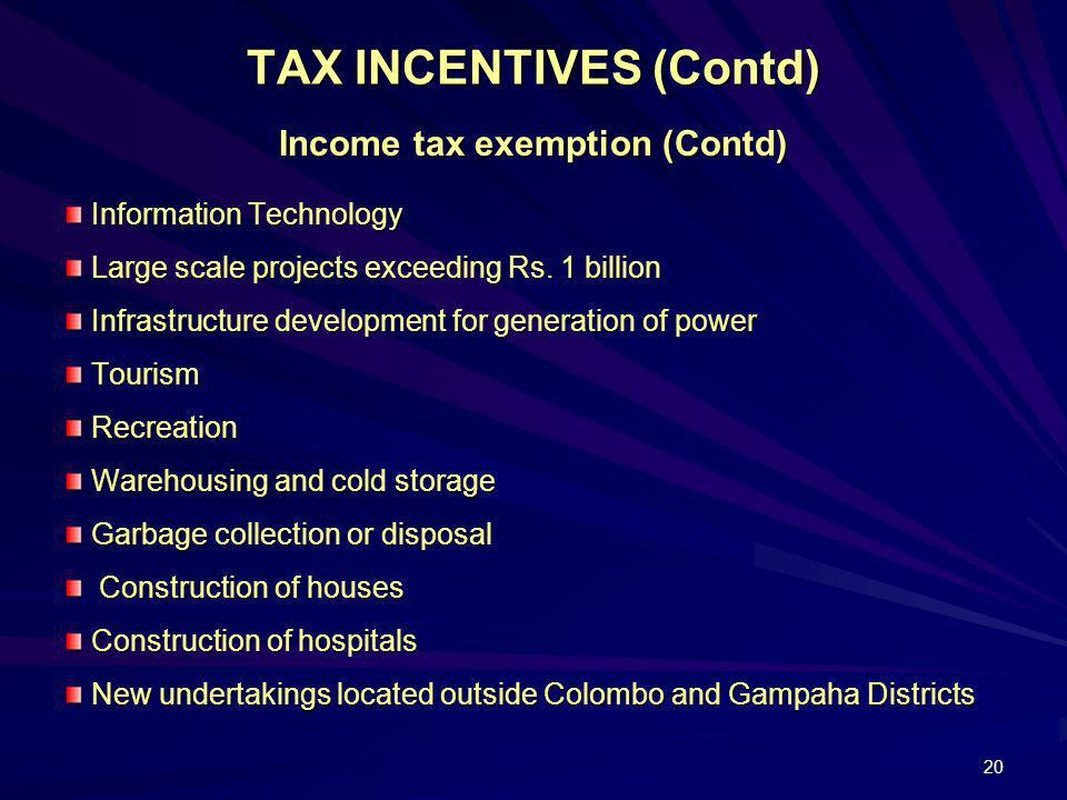 TAX INCENTIVES (Contd)