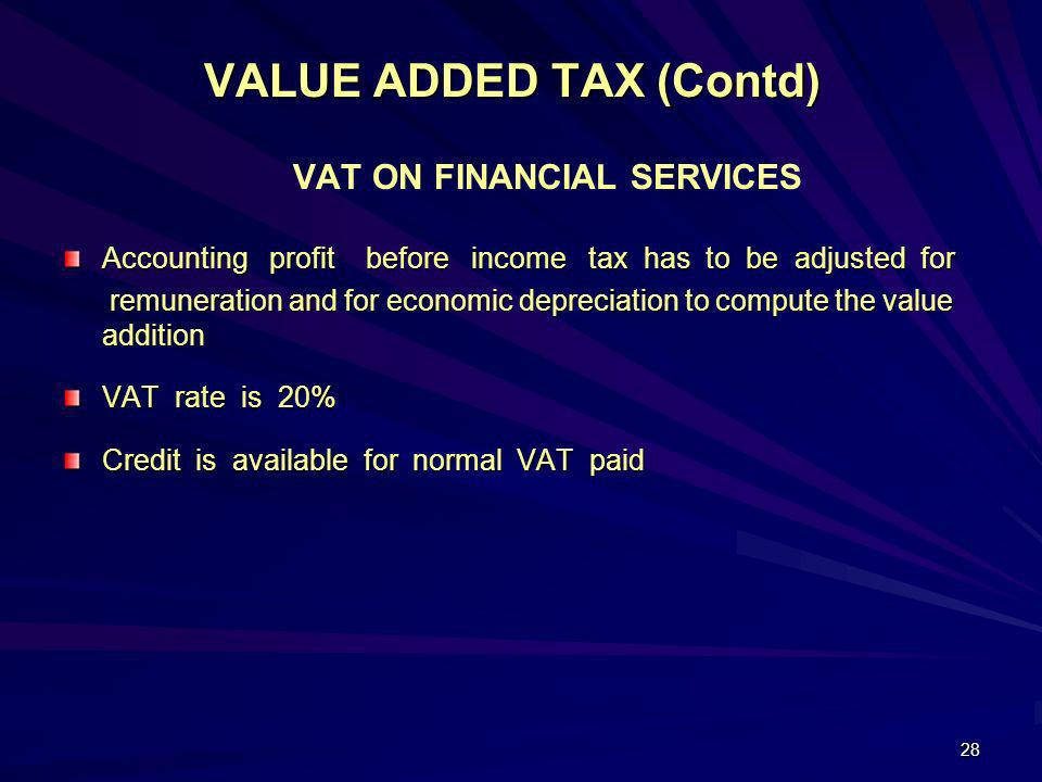 VALUE ADDED TAX (Contd)