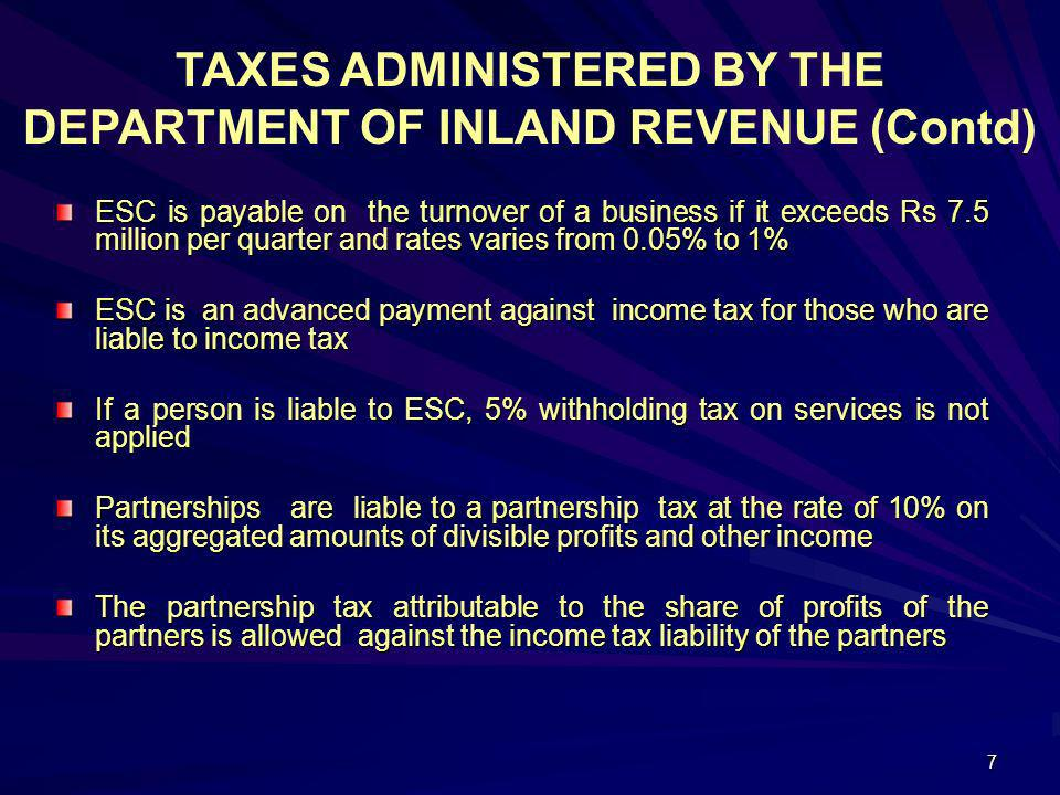 TAXES ADMINISTERED BY THE DEPARTMENT OF INLAND REVENUE (Contd)