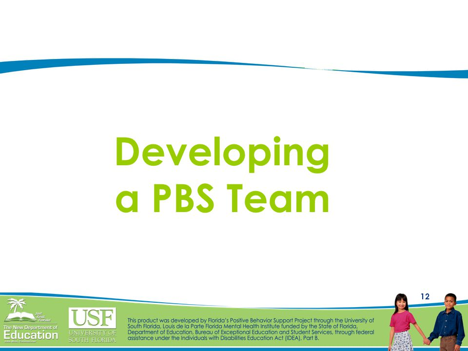 Developing a PBS Team