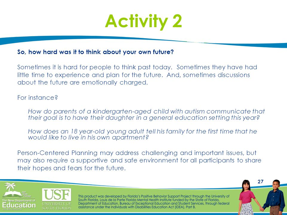 Activity 2 So, how hard was it to think about your own future