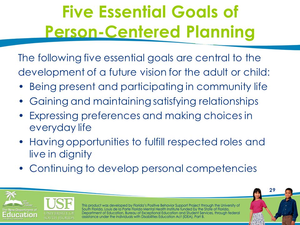 Five Essential Goals of Person-Centered Planning