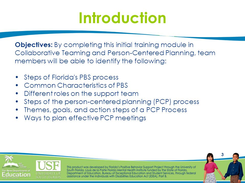 Introduction Objectives: By completing this initial training module in