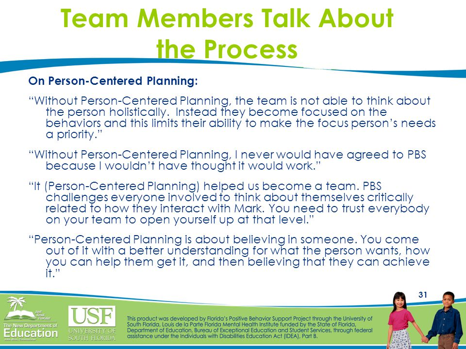 Team Members Talk About the Process