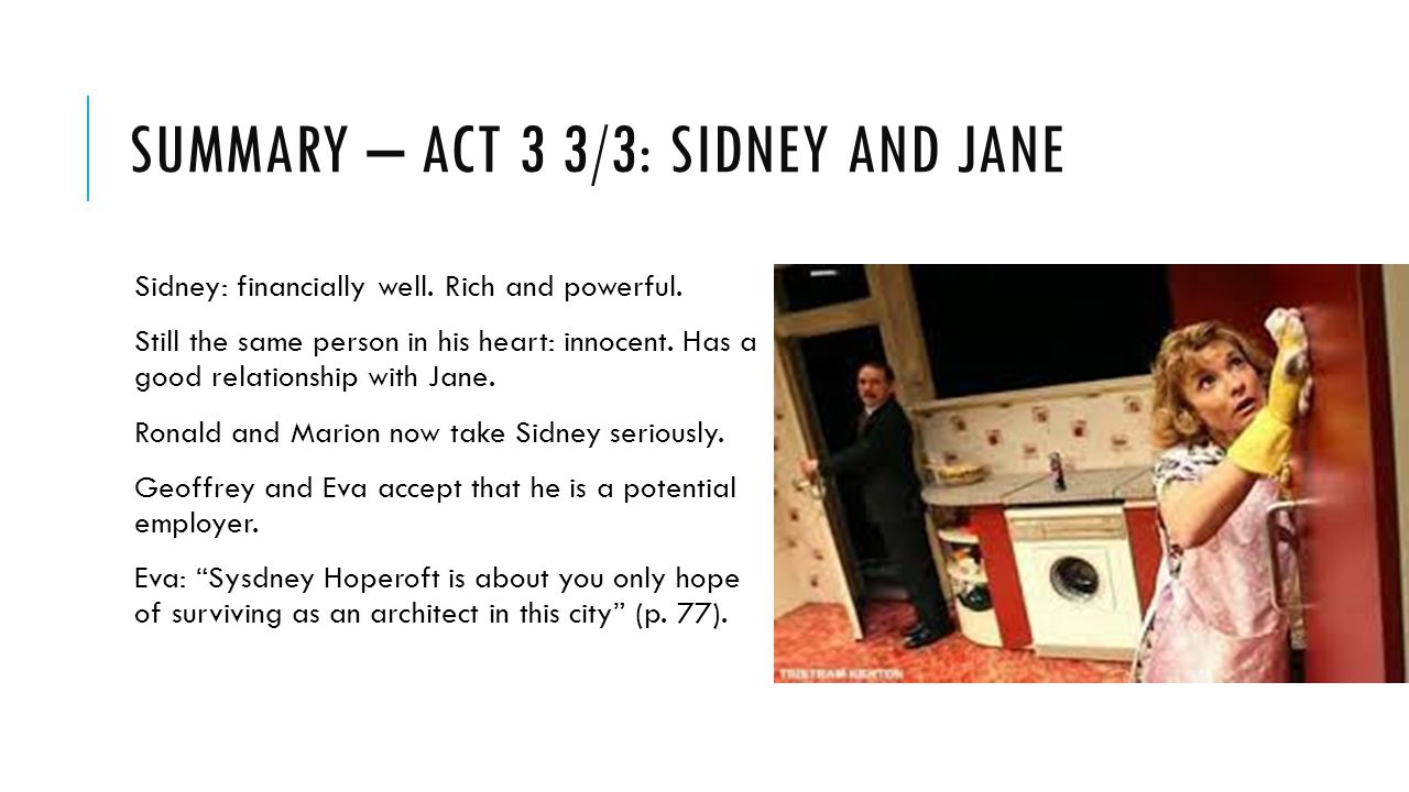 Summary – act 3 3/3: Sidney and jane