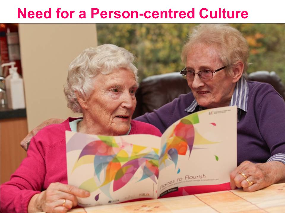 Need for a Person-centred Culture