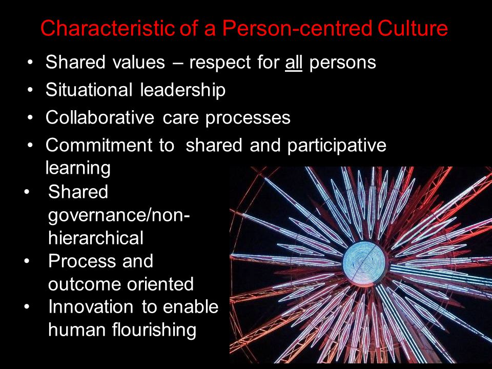 Characteristic of a Person-centred Culture
