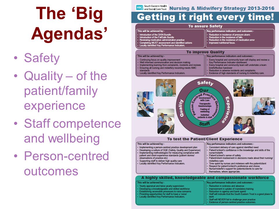 The 'Big Agendas' Safety Quality – of the patient/family experience