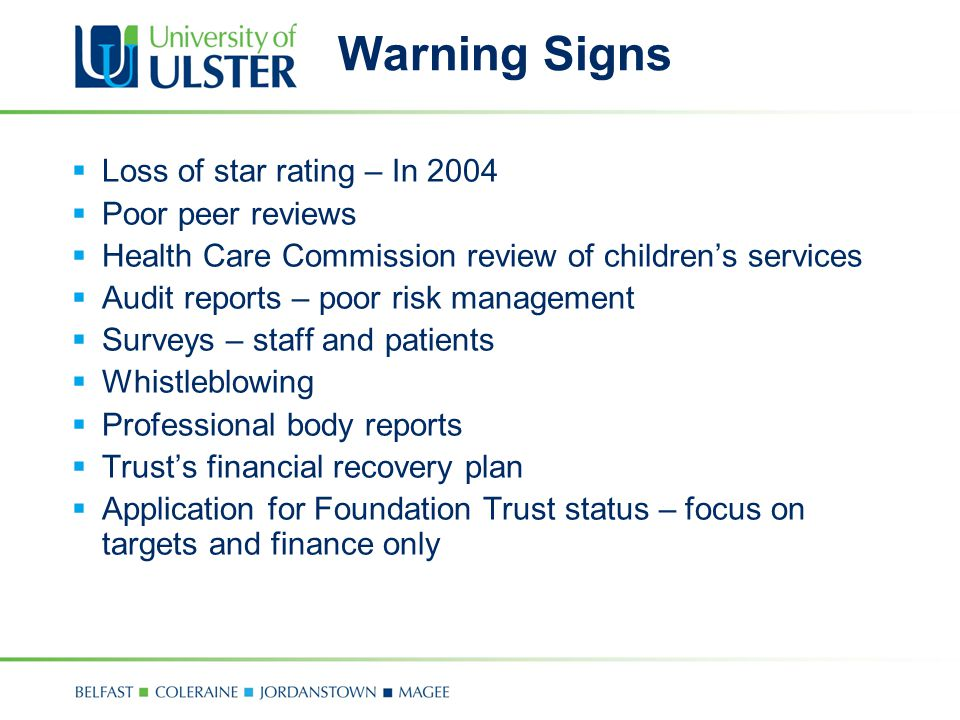 Warning Signs Loss of star rating – In 2004 Poor peer reviews