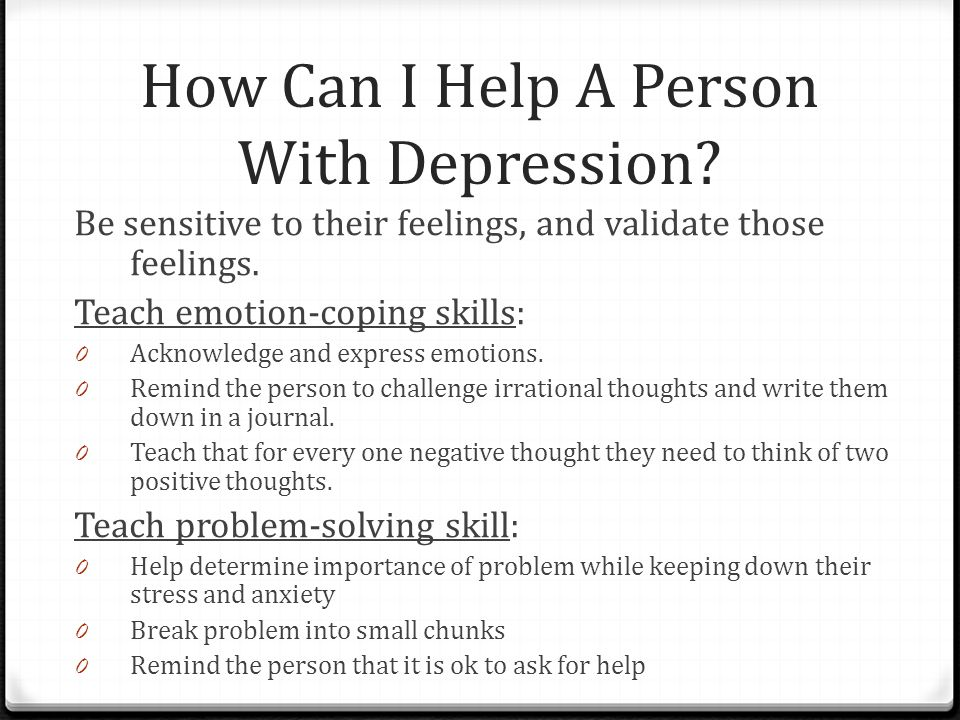 How Can I Help A Person With Depression
