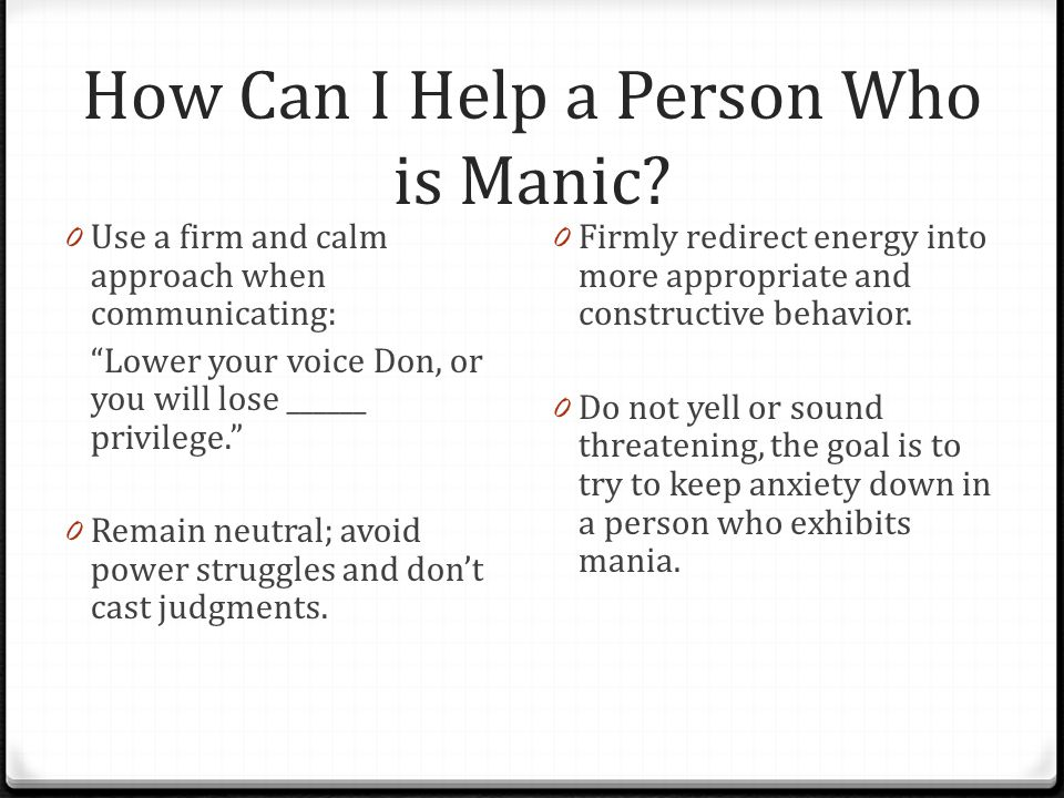 How Can I Help a Person Who is Manic