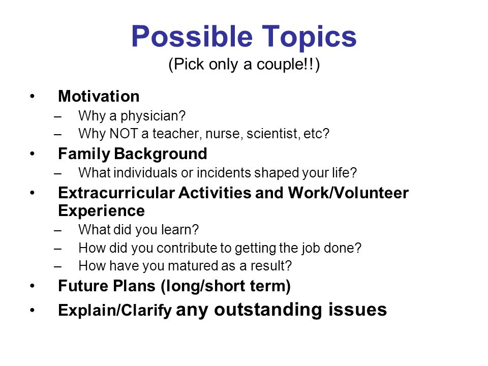 Possible Topics (Pick only a couple!!)