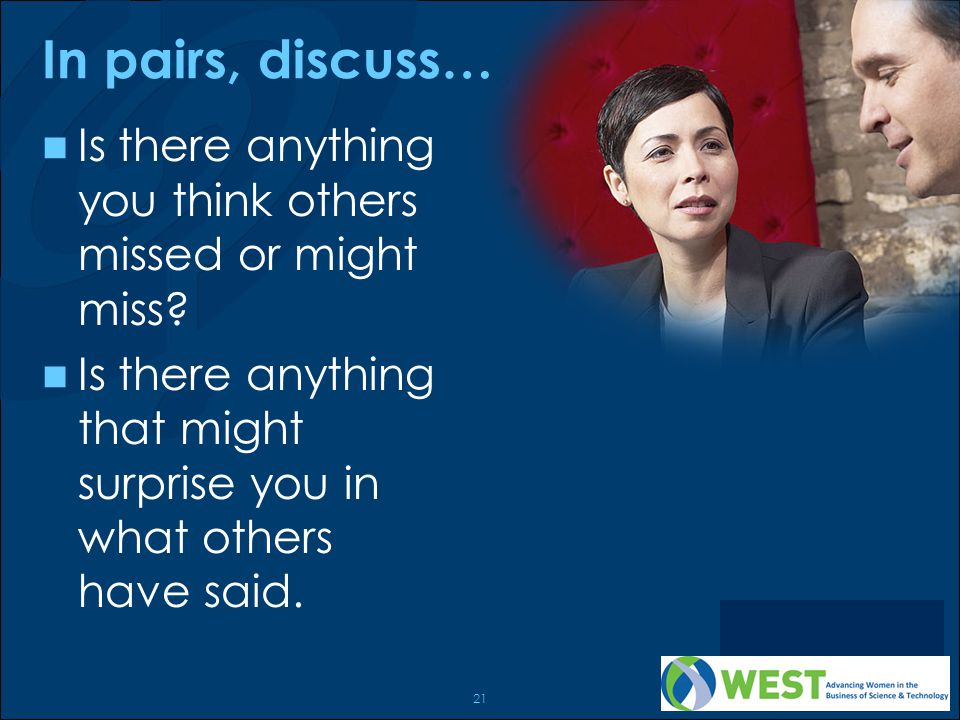 In pairs, discuss… Is there anything you think others missed or might miss Is there anything that might surprise you in what others have said.